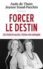 http://www.laffont.fr/site/forcer_le_destin_&100&9782221192696.html